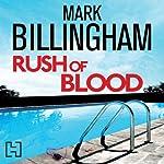 Rush of Blood | Mark Billingham