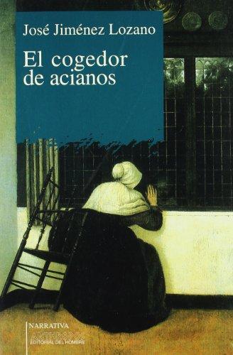 COGEDOR DE ACIANOS, EL (Narrativa) (Spanish Edition)