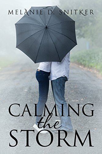 Calming the Storm (A Marriage of Convenience) by [Snitker, Melanie D.]
