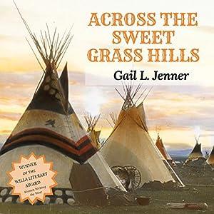 Across the Sweet Grass Hills Audiobook