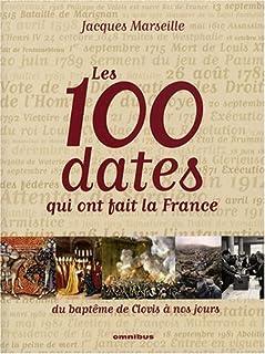Les 100 dates qui ont fait la France : du baptême de Clovis à nos jours, Marseille, Jacques