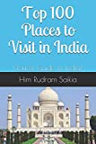 Top 100 Places to Visit in India: (Tourist Guide in India)
