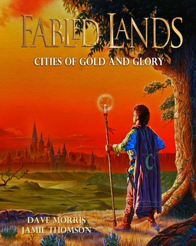 Cities of Gold and Glory: Large format edition (Fabled Lands) (Volume 2)