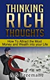 img - for Thinking Rich Thoughts: How to Attract the Most Money and Wealth into Your Life (Wealth Management, Wealth Creation, Building Wealth) book / textbook / text book