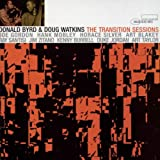 Donald Byrd And Doug Watkins - The Transition Sessions