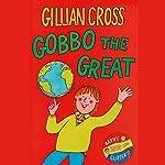 Gobbo the Great | Gillian Cross