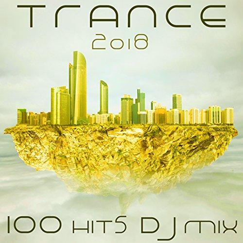 Pandora (Trance 2018 Top 100 Hits DJ Mix (Pandora Top)