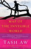 Map of the Invisible World, Tash Aw, 0385527977