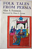 Folk Tales from Persia, Alan Shawn Feinstein, 0498068463