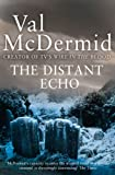 The Distant Echo by Val McDermid front cover