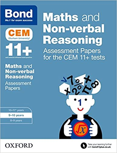 Bond 11+: Maths and Non-Verbal Reasoning: Assessment Papers for ...