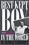 The Best-Kept Boy in the World: The Life and Loves of Denny Fouts by Vanderbilt, Arthur (February 21, 2014) Paperback