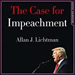 The Case for Impeachment | Allan J. Lichtman