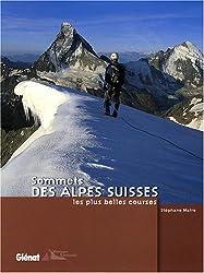 Sommets des Alpes suisses : Les plus belles courses