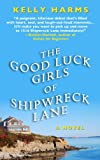 The Good Luck Girls of Shipwreck Lane, Kelly Harms, 1410463559