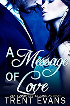 A Message of Love (Dark Deliverance Book 1) by [Evans, Trent]