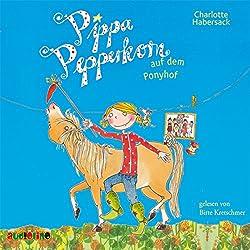 Pippa Pepperkorn auf dem Ponyhof (Pippa Pepperkorn 5)