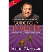 Guide pour investir (Reussite Financiere)