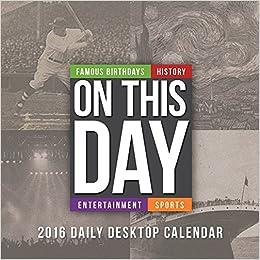 2016 On This Day Daily Desktop Calendar