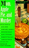 Mom, Apple Pie and Murder, Various, 0425174107