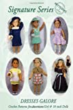 Signature Series DRESSES GALORE: Crochet Patterns for 18 inch All American Girl Dolls B&W, Jeannine M. Holper, 0557024420