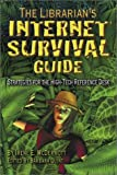 The Librarian's Internet Survival Guide, Irene E. McDermott, 157387129X