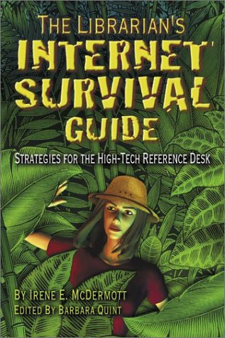 The Librarian's Internet Survival Guide: Strategies for the High-Tech Reference Desk pdf