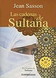 Las Cadenas de Sultana, Jean Sasson, 0307274217