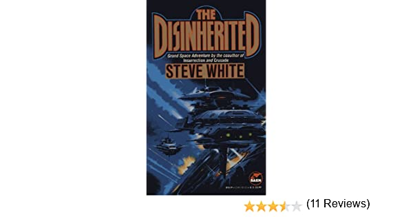 Amazon the disinherited disinherited series book 1 ebook amazon the disinherited disinherited series book 1 ebook steve white kindle store fandeluxe Ebook collections
