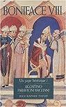 Boniface VIII : Un pape hérétique ? par Paravicini Bagliani