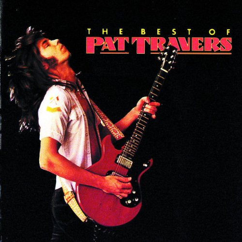 Best of (The Best Of Pat Travers)