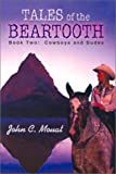img - for Tales of the Beartooth: Book Two: Cowboys and Dudes book / textbook / text book