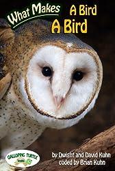 What Makes: A Bird a Bird (English Edition)