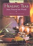 The Book of Healing Teas, Sylvia Schneider, 1553560094