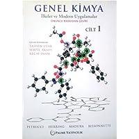 Genel Kimya 1 - İlkeler ve Modern Uygulamalar: Petrucci-Herring-Madura-Bissonnette