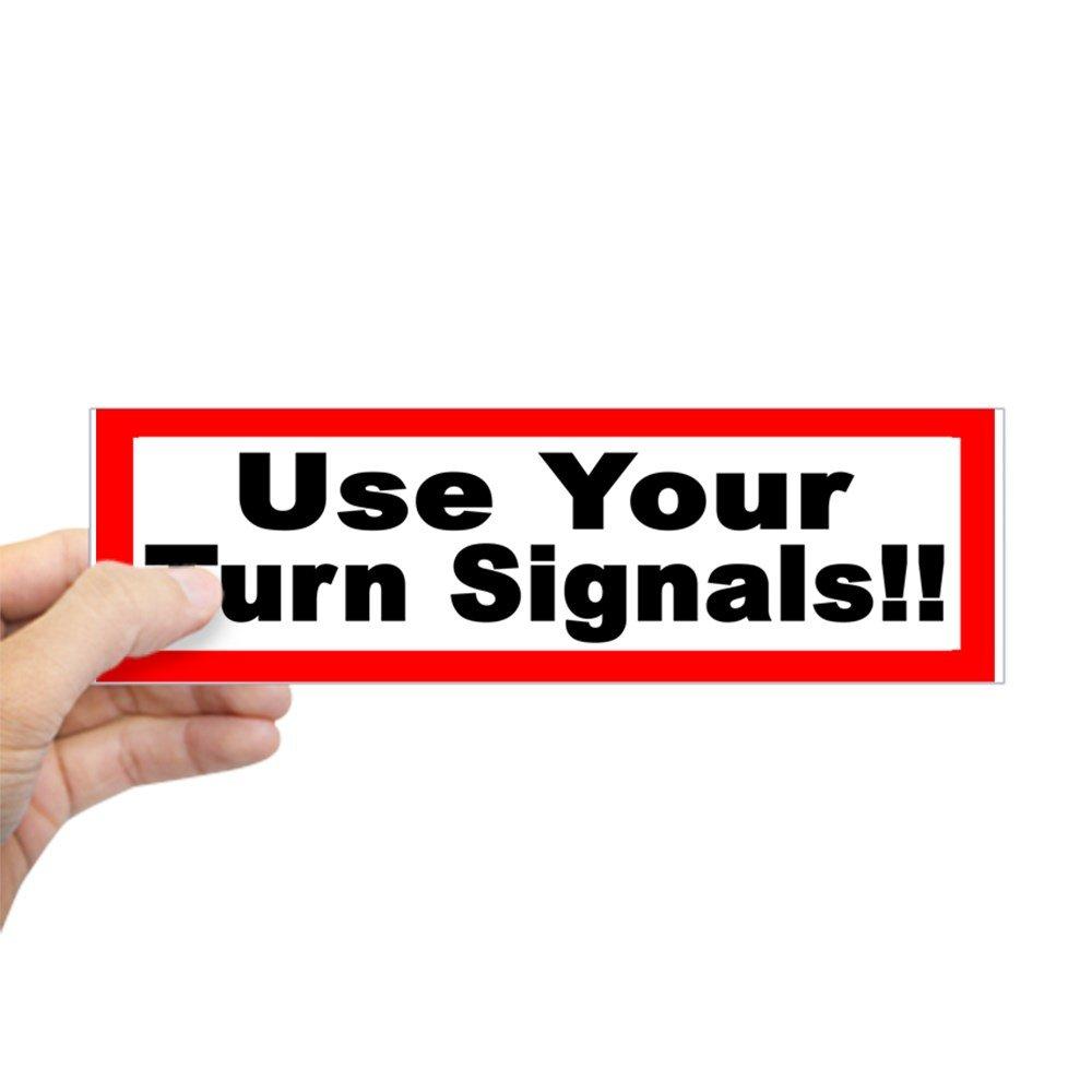【公式】 CafePress – Use your turn turn signalsバンパーステッカー your – – 10
