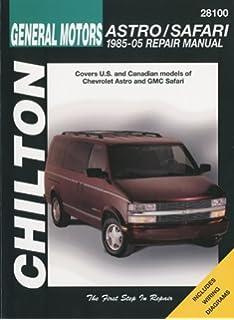 general motors astro/safari 1985-2005 repair manual (chilton's total car  care repair