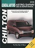 General Motors Astro/Safari 1985-2005 Repair Manual, Chilton, 1563926970