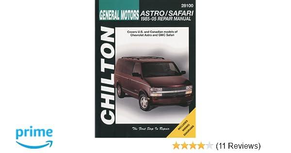 e05b2a363a98 General Motors Astro Safari 1985-2005 Repair Manual (Chilton s Total Car  Care Repair Manual) 1st Edition