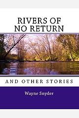 Rivers of No Return Kindle Edition