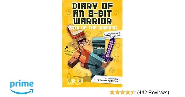 Diary of an 8-Bit Warrior: Path of the Diamond (Book 4 8-Bit