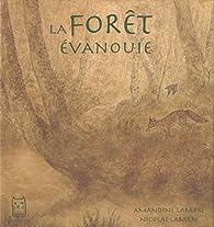 La forêt évanouie par Amandine Labarre