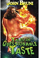 Tales of Questionable Taste Paperback