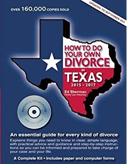 How to do your own divorce in texas a complete kit ed sherman how to do your own divorce in texas 2015 2017 an essential guide for solutioingenieria Gallery