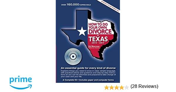 How to do your own divorce in texas 2015 2017 an essential guide how to do your own divorce in texas 2015 2017 an essential guide for every kind of divorce ed sherman 9780944508992 amazon books solutioingenieria Choice Image