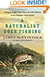 A Naturalist Goes Fishing: Casting in...
