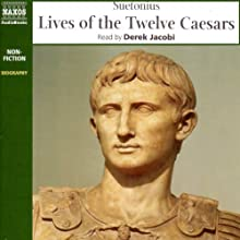Lives of the Twelve Caesars Audiobook by Suetonius Narrated by Derek Jacobi