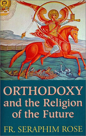 Orthodoxy and the Religion of the Future (Luring Tea)