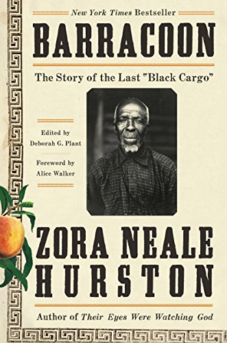 Book cover from Barracoon: The Story of the Last Black Cargo by Zora Neale Hurston