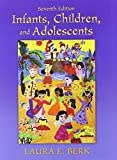 Infants, Children, and Adolescents and MyVirtualChild 9780205183333